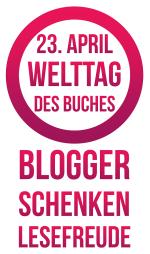 Blogger schenken Lesefreude Welttag des Buches