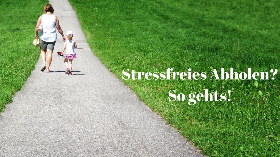 Abholen Kindergarten stressfrei
