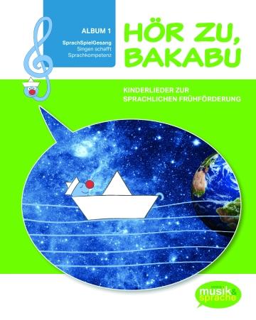 Hör zu Bakabu Album 1 Liederbuch CD Ohrwurm